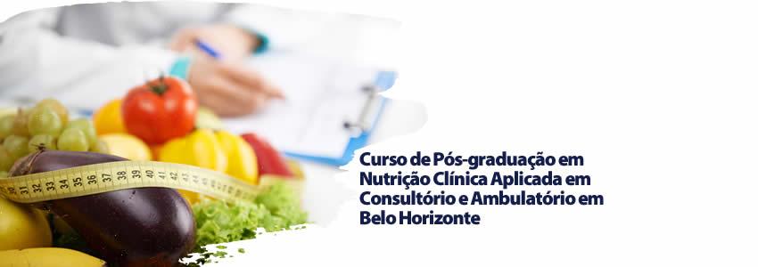 Curso de Pós-graduação em Nutrição Clínica Aplicada em Consultório e Ambulatório em Belo Horizonte
