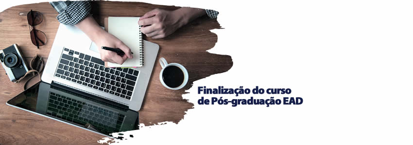 Finalização do curso de Pós-graduação EAD
