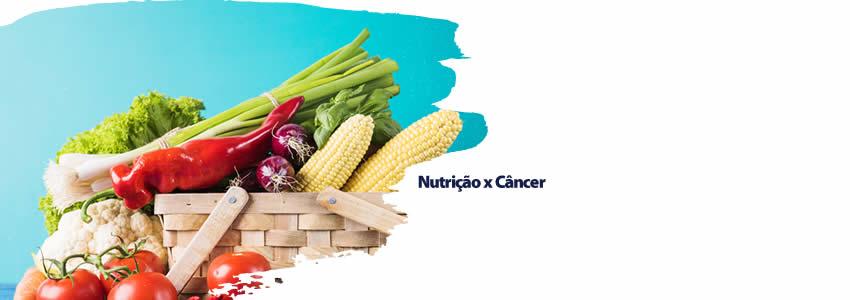 Nutrição x Câncer