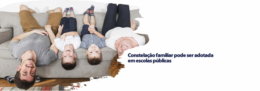 Constelação familiar pode ser adotada em escolas públicas