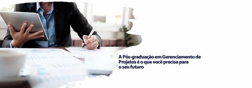 A Pós-graduação em Gerenciamento de Projetos é o que você precisa para o seu futuro