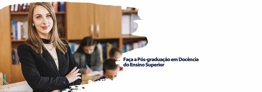 Faça a Pós-graduação em Docência do Ensino Superior