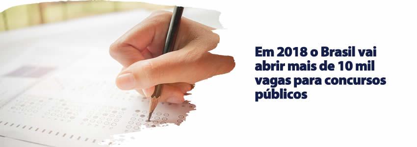 Em 2018 o Brasil vai abrir mais de 10 mil vagas para concursos públicos