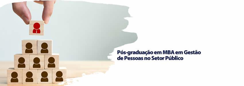 Pós-graduação em MBA em Gestão de Pessoas no Setor Público