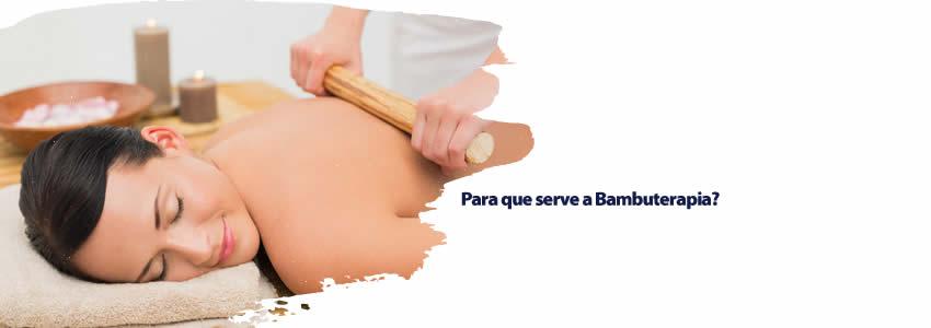Para que serve a Bambuterapia?
