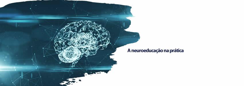 A neuroeducação na prática