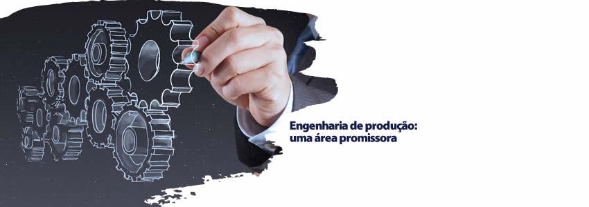 Engenharia de produção: uma área promissora