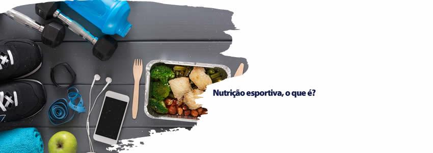 Nutrição esportiva, o que é?